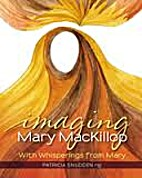 Imagining Mary Mackillop,With Whisperings…