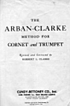 Arban-Clarke Method for Cornet and Trumpet…