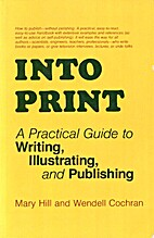 Into Print: A Practical Guide to Writing,…