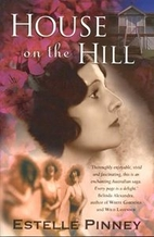 House on the Hill by Estelle Pinney