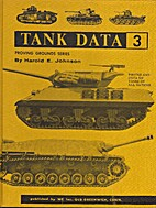 Tank Data 3 (Proving Grounds series) by…