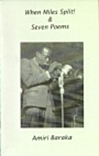 When Miles split! & 7 poems by Imamu Amiri…