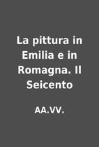 La pittura in Emilia e in Romagna. Il…