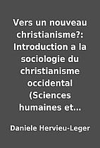 Vers un nouveau christianisme?: Introduction…
