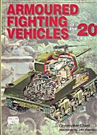Armoured Fighting Vehicles (20th Century…