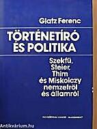 Történetíró és politika Szekfű,…