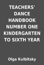 TEACHERS' DANCE HANDBOOK NUMBER ONE…