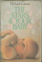 The Stars And Your Baby by Michael Colmer
