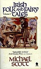 Irish Folk and Fairy Tales Volume 3 by…