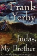 Judas, My Brother by Frank Yerby