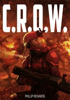 C.R.O.W. (The Union Series, #1) by Phillip…