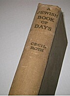 A Jewish book of days by Cecil Roth