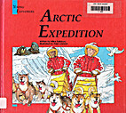Arctic Expedition (World Explorer) by Mike…