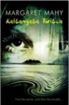 Kaitangata Twitch by Margaret Mahy