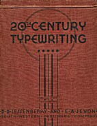 20th century typewriting by D. D.…