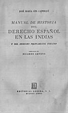 Historia del derecho español en América y…