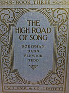 The High Road of Song by Robert Foresman,…