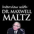 Interview with Dr. Maxwell Maltz (ORIGINAL)…