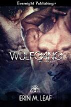 Wulfgang (Bad Oak Boys Book 3) by Erin M.…