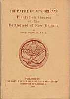 The Battle of New Orleans, Plantation Houses…
