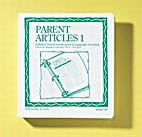 Parent Articles I by Margaret Schrader