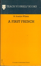 A first French by Norman Scarlyn Wilson