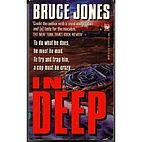 In Deep by Bruce Jones