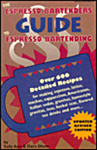 The Espresso Bartenders Guide to Expresso…