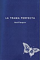 La trama perfecta by Daniel Busquets