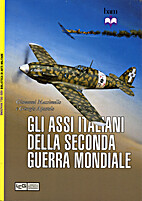 Gli assi italiani della seconda guerra…