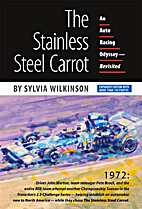 The Stainless Steel Carrot; An Auto Racing…