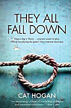 They All Fall Down by Cat Hogan