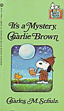 It's a Mystery, Charlie Brown by Charles M.…
