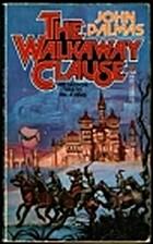 The Walkaway Clause by John Dalmas