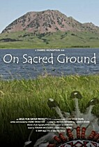 On Sacred Ground : one woman's struggle to…