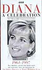 Diana : a celebration 1961-1997 [VHS]