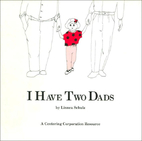 I Have Two Dads by Linnea Schulz