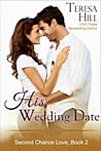 His Wedding Date (The Second Chance Love…