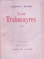 Les Trabucayres by Ludovic Massé