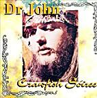 Dr. John - Crawfish Soiree by Dr. John