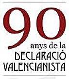 90 Anys de la Declaració Valencianista