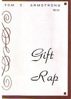 Gift Rap by Tom C. Armstrong