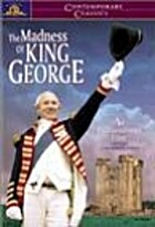 The madness of King George [videorecording]…