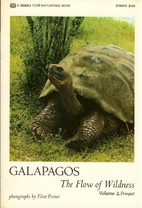 Galapagos, the Flow of Wildness: Volume 2 -…