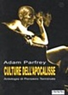 ulture dell'apocalisse by Adam Parfrey