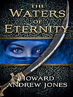 The Waters of Eternity by Howard Andrew…