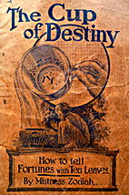 The Cup of Destiny, How to tell Fortunes…