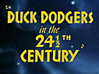 Duck Dodgers in the 24½th Century by…