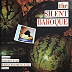 The Silent Baroque by Christian Leigh