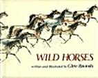 Wild Horses by Glen Rounds